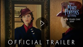 Disney's MARY POPPINS RETURNS | Official HD Teaser Trailer | In Cinemas Now