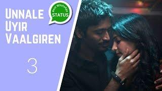 💔 Tamil whatsapp status   3   Unnale Uyir Vaalgiren 💔