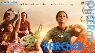 Parched | Movie 2015 -- queerfeminist [Full HD Trailer]
