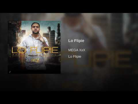Xxx Mp4 MEGA XxX LO FLIPIE Audio Oficial 3gp Sex