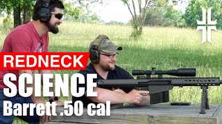 Redneck Gun Science | Military Arms Channel + IV8888 + Warrior Poet Society