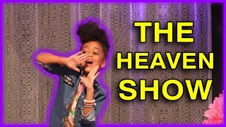 The Heaven Show