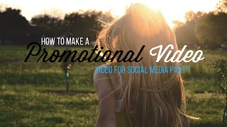 How to Make a Promotional Video | 5 Tips