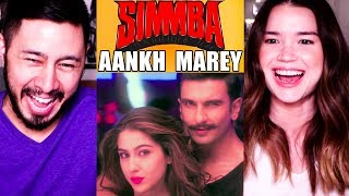 AANKH MAREY | Simmba | Ranveer Singh | Sara Ali Khan | Music Video Reaction!