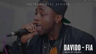 Davido - FIA (Instrumental) | ReProd. by S'Bling