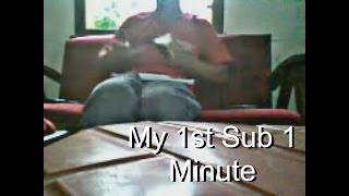 My 1st Sub 1 minute