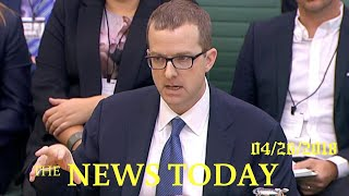 Facebook Exec Promises UK Lawmakers Overhaul For Political Ads   News Today   04/26/2018   Dona...