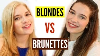 BLONDES vs. BRUNETTES | Which is Better?