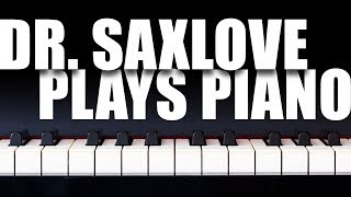 Relaxing and Beautiful Piano Music • Composed and Performed by Dr. SaxLove