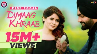 Dimaag Khraab | Miss Pooja Featuring Ammy Virk | Latest Punjabi Songs 2016 | Tahliwood Record