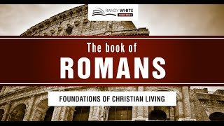 The Book of Romans | Session 7 | Romans 2:12-16
