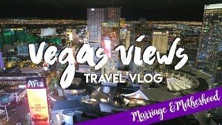 Vegas Views | Travel Vlog