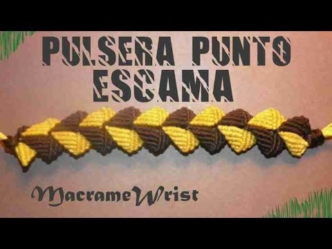Tutorial Pulsera Punto Escama How to make string bracelets