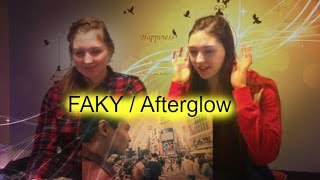 FAKY / Afterglow D&A Reaction video (We react to JPOP!)