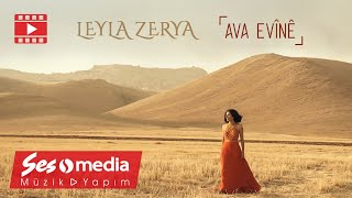 Leyla Zerya - Ava Evînê - [Official Music Video   © SesMedia]