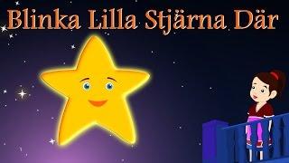 Blinka Lilla Stjärna Där   Svenska Barnsånger   Twinkle twinkle in Swedish