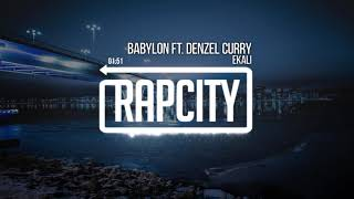 Ekali - Babylon ft. Denzel Curry