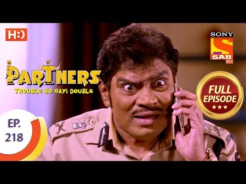 Xxx Mp4 Partners Trouble Ho Gayi Double Ep 218 Full Episode 27th September 2018 3gp Sex