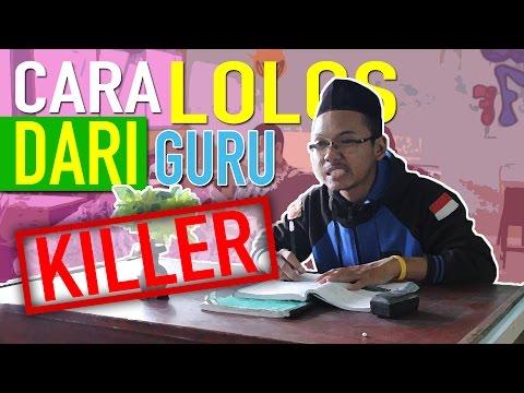 CARA LOLOS DARI GURU KILLER