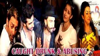 Bollywood Actors Caught DRUNK and ABUSING | Salman Khan | Sanjay Dutt | Ranveer Singh