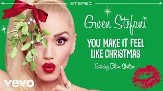 Gwen Stefani - You Make It Feel Like Christmas (Audio) ft. Blake Shelton
