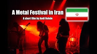 A Metal Festival in Iran (A short film by Andi Rohde)