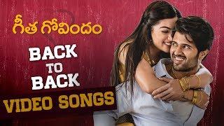 Geetha Govindam Back to Back Video Songs | Vijay Deverakonda | Rashmika | Gopi Sundar | Parasuram