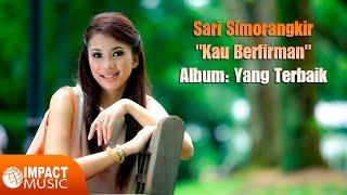 Sari Simorangkir ft  Sharon Iskandar  - Kau Berfirman