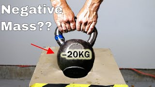 What if You Try To Lift a Negative Mass? Mind-Blowing Physical Impossibility!