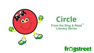 Circle (Sing & Read Literacy Series)