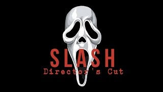 Slash (2013) - Full Movie - Director's Cut - Scream Fan Film