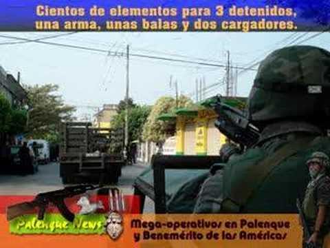 Mega operativo militar contra el narco en Palenque