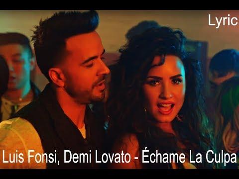 Download Lagu Luis Fonsi, Demi Lovato - Échame La Culpa [Lyric] MP3