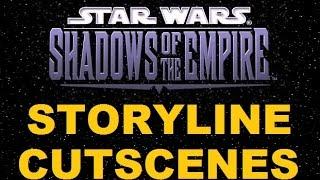 Star Wars: Shadows of the Empire - Storyline Cutscenes