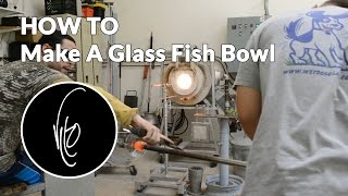 HOW TO Make A Glass Fish Bowl - Tankful Thursday Special Ep 16