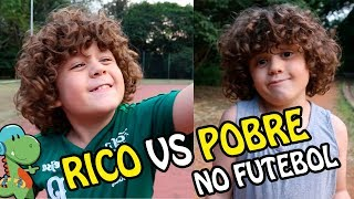 Rico vs Pobre no futebol | Vlog Gabriel Miller