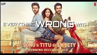 10 Mistakes in Sonu Ke Titu Ki Sweety Full Movie HD   Hindi Full Movie 2018