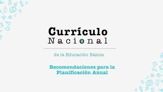 Currículo Nacional: Recomendaciones para la planificación anual
