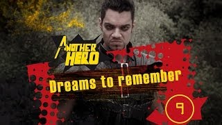 ANOTHER HERO - Ep09 S01 - Dreams to Remember