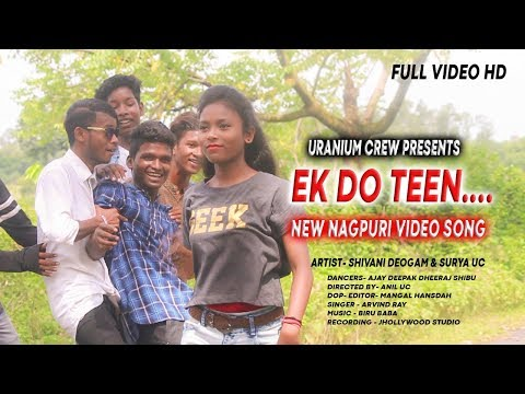 Xxx Mp4 Ek Do Teen New Nagpuri Video Song 2018 Uranium Crew 3gp Sex
