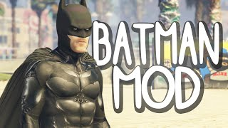 EXTREME BATMAN MOD! (GTA 5 Funny Moments)