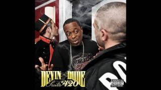 Devin the Dude - We Get High