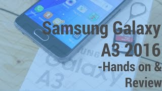Samsung Galaxy A3 (2016):-  Hands On & Review