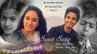My Sweet Sister- a short film on Brother and Sister