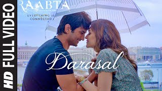 Atif Aslam : Darasal Full Video Song | Raabta | Sushant Singh Rajput & Kriti Sanon