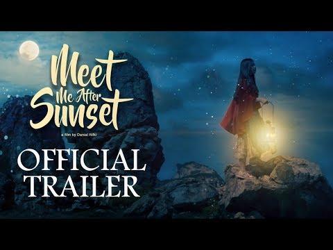 OFFICIAL TRAILER FILM MEET ME AFTER SUNSET | MULAI TAYANG 22 FEBRUARI 2018 DI BIOSKOP