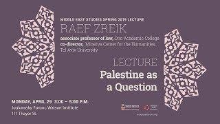 Raef Zreik – Palestine as a Question