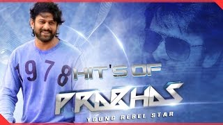 Rebel Star Prabhas || All Time Hit Video Songs Jukebox || Best Collection
