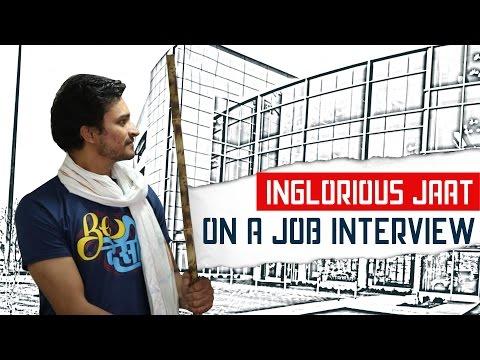 Inglorious Jaat On A Job Interview - Inglorious Desi