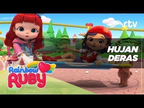 Rainbow Ruby RTV : Hujan Deras